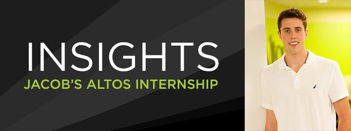 Insight: An Internship at Altos
